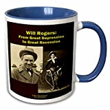 3dRose Sandy Mertens Writers World - Will Rogers From Great Depression to Great Recession - 11oz Two-Tone Blue Mug (mug_26362_6)