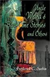 img - for Uncle Weirds Bad Time Stories and Others book / textbook / text book