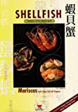 Shellfish: Chinese Style Made Easy (Multilingual Edition)