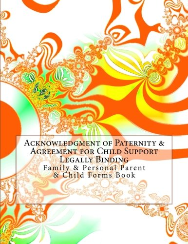 Acknowledgment Of Paternity Agreement For Child Support Legally