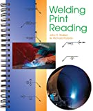 Welding Print Reading, John R. Walker and W. Richard Polanin, 1590706420