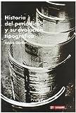 img - for Historia del peri dico y su evoluci n tipogr fica book / textbook / text book
