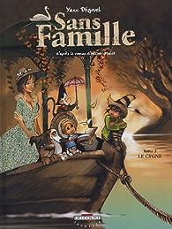 Sans Famille, Tome 3 : Le Cygne par Yann Dégruel