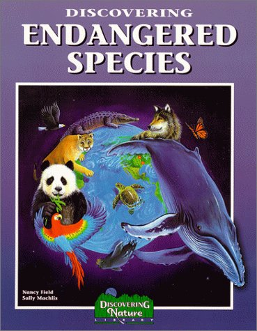 Discovering Endangered Species (Discovering Nature)