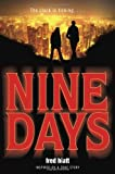 Nine Days, Fred Hiatt, 0385742819