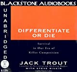 img - for Differentiate or Die: Survival in Our Era of Killer Competition book / textbook / text book