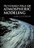 img - for Fundamentals of Atmospheric Modeling book / textbook / text book