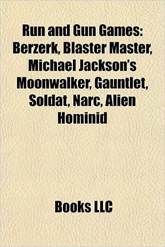 Run and gun games: Berzerk, Blaster Master, Michael ...
