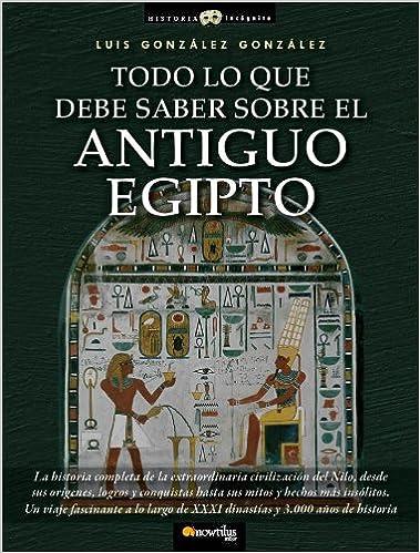 Todo lo que debe saber sobre el Antiguo Egipto Historia ...
