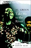 Take Me to the River, Al Green, 1841951870