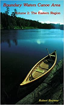 __DOCX__ Boundary Waters Canoe Area: The Eastern Region (Wilderness Press Trail Guide Series). PASION Hotel money Truss Nickies Energy repairs