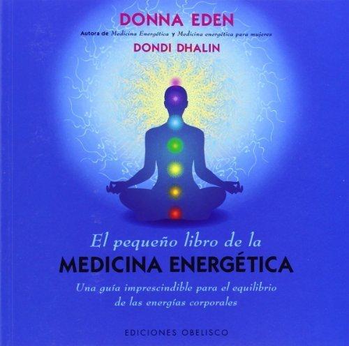 El pequeno libro de la medicina energetica Coleccion Salud y ...