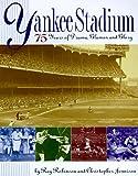 Yankee Stadium, Christopher Jennison and Ray Robinson, 0670870935