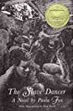 The Slave Dancer, Paula Fox, 0689845057
