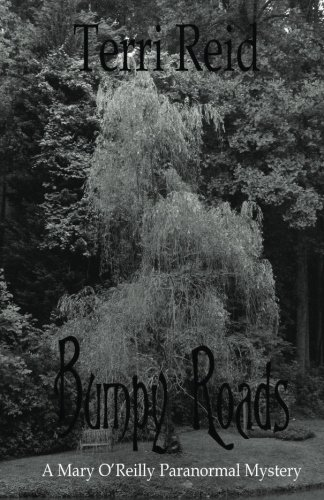 Read Online Bumpy Roads: A Mary O'Reilly Paranormal Mystery - Book Eleven pdf epub