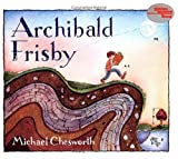 Archibald Frisby, Michael Chesworth, 0613064186