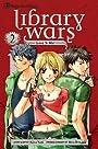 Library Wars: Love & War, Vol. 2