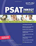 Kaplan PSAT/NMSQT, 2009 Edition, Kaplan Publishing Staff, 1419552090