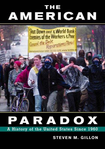 The American Paradox: A History of the United States Since 1960