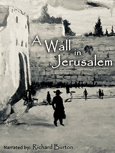 - A Wall in Jerusalem