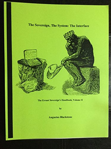 Read Online The Errant Sovereign's Handbook, Volume II The Sovereign, The System, The Interface ebook