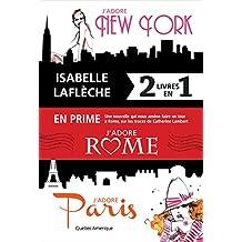 J'adore New York / J'adore Paris / J'adore Rome - Coffret numérique: Coffret numérique (French Edition)