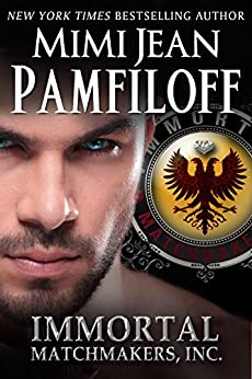 IMMORTAL MATCHMAKERS, INC. (Immortal Matchmakers, Inc. Series Book 1) by [Pamfiloff, Mimi Jean]