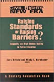Raising Standards or Raising Barriers? 9780870784514
