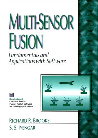 Multi-Sensor Fusion: Fundamentals and Applications With Software