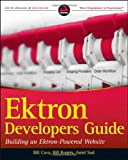 Ektron Developer's Guide: Building an Ektron Powered Website