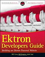 Ektron Developer's Guide: Building an Ektron Powered Website Front Cover