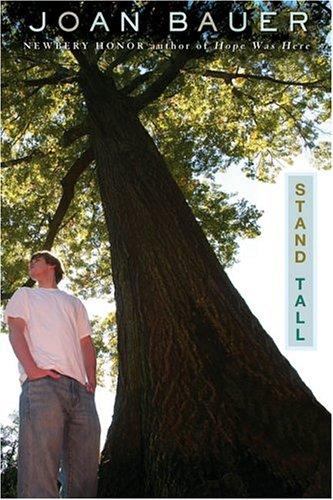 Stand Tall: Joan Bauer: 9780142404270: Amazon.com: Books
