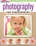 Photography for Scrapbookers, Tracy White, 1574866052