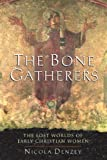 The Bone Gatherers, Nicola Denzey, 0807013099