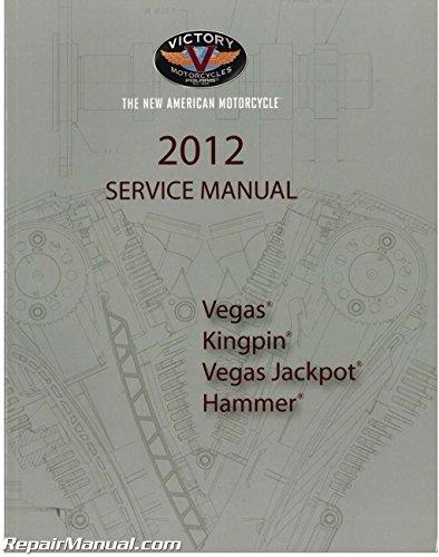 9923271 2012 Victory Kingpin Vegas Hammer Jackpot High-Ball Motorcycle Service ()