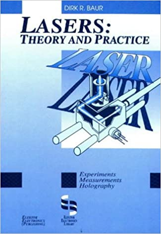 Lasers: Theory and Practice