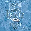 Trust Me Hörbuch von Jayne Ann Krentz Gesprochen von: Richard Ferrone