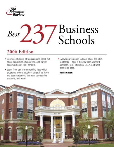 Best 237 Business Schools 2006 (Graduate School Admissions Gui)