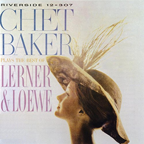 I've Grown Accustomed To Her Face (Album Version) (Chet Baker Plays The Best Of Lerner And Loewe)