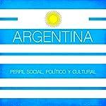 Argentina [Spanish Edition]: Perfil social, político y cultural [Argentina: Social, political and cultural profile] |  Online Studio Productions