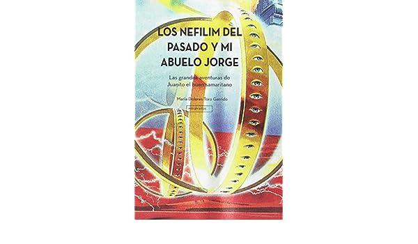 Los Nefilim del pasado y mi abuelo Jorge NARRATIVA JUVENIL: Amazon ...