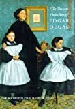 The Private Collection of Edgar Degas, Ann Dumas and Colta Ives, 0810965127