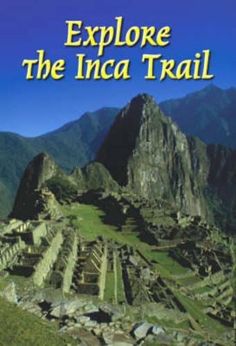 Read Online Explore the Inca Trail (Rucksack Readers) PDF