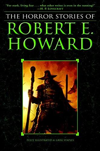The Horror Stories of Robert E. Howard