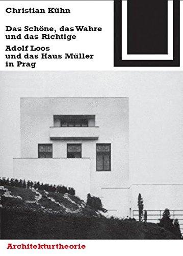 Das Schöne, das Wahre und das Richtige (Bauwelt Fundamente) (German Edition) by Birkhäuser