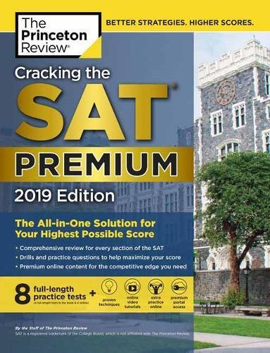Cracking the SAT Premium Edition with 8 Practice Tests, 2019 (College Test Preparation)