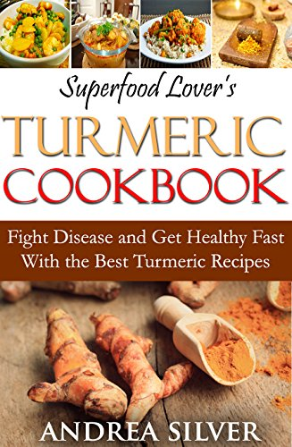 Superfood Lovers Turmeric Cookbook Cookbooks ebook product image