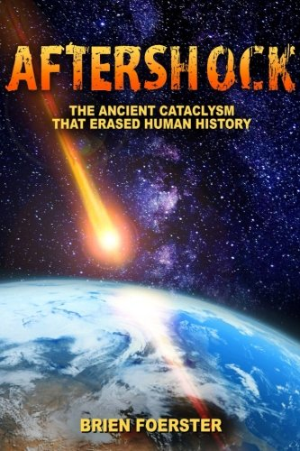 Aftershock: The Ancient Cataclysm That Erased Human History ebook