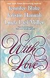 With Love, Jennifer Blake and Kristin Hannah, 0425184951
