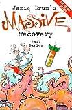 Jamie Drum's Massive Recovery, Paul Davies, 1901881156